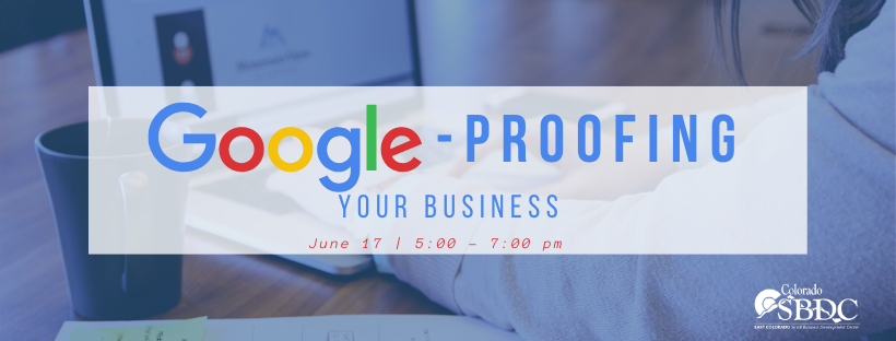 6.17.20 Google-Proofing Your Business (web)